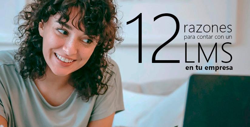 12 razones para contar con un LMS en tu empresa