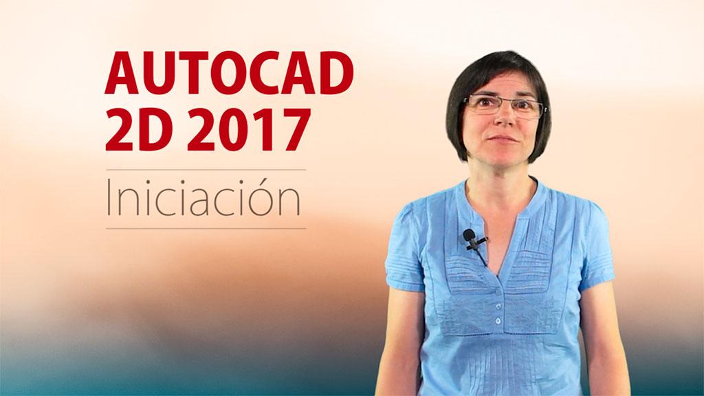 Curso de AutoCAD 2D 2017 Iniciación
