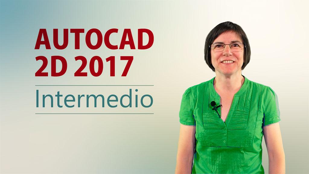Curso de AutoCAD 2D 2017 Intermedio