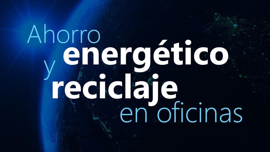 Curso de Ahorro Energético y Reciclaje en Oficinas