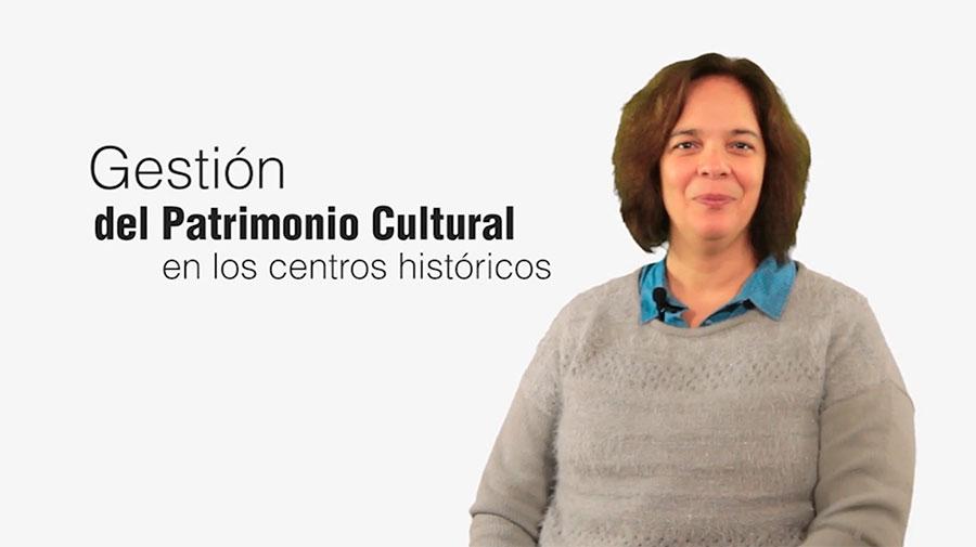 Curso de La Gestión del Patrimonio Cultural en los Centros Históricos