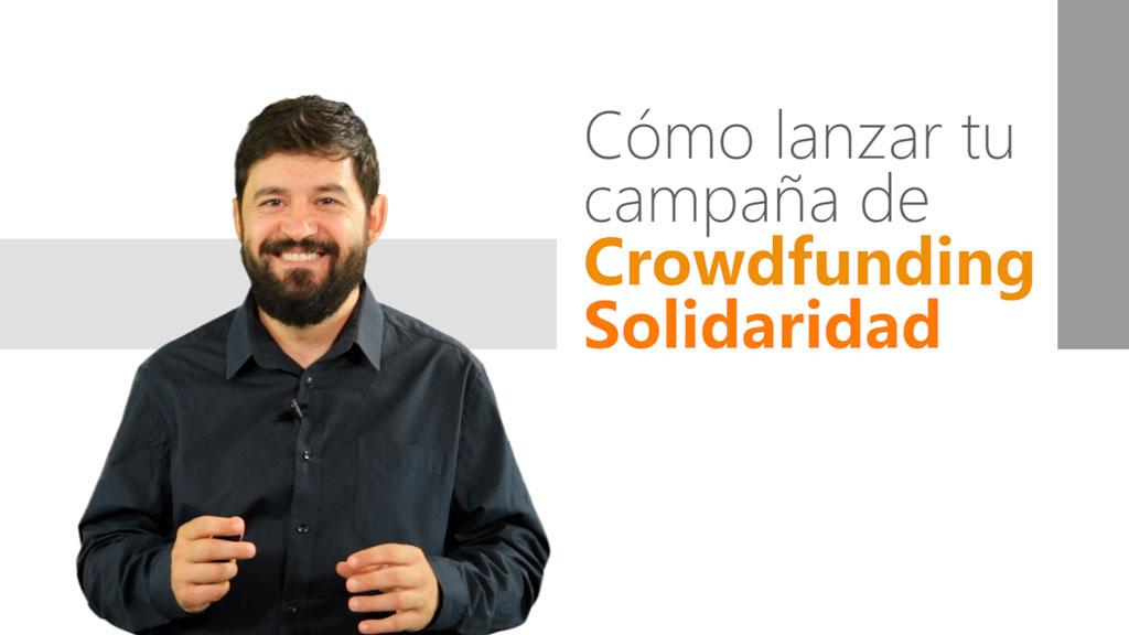 Curso de Cómo lanzar tu Campaña de Crowdfunding Solidaridad