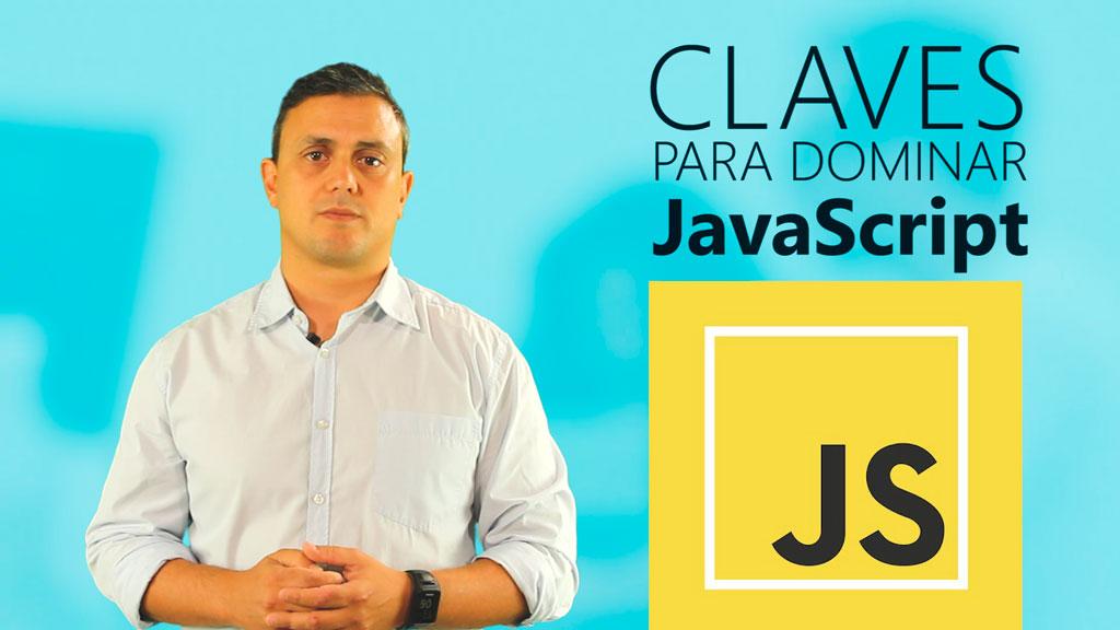 Curso de Claves para Dominar JavaScript