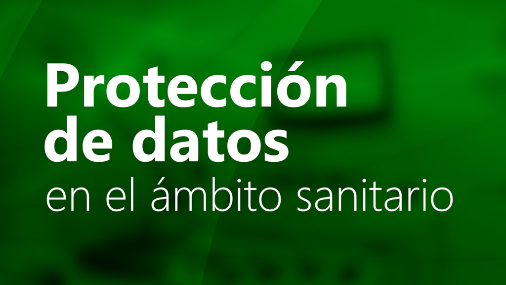Curso de Protección de Datos en el Ámbito Sanitario