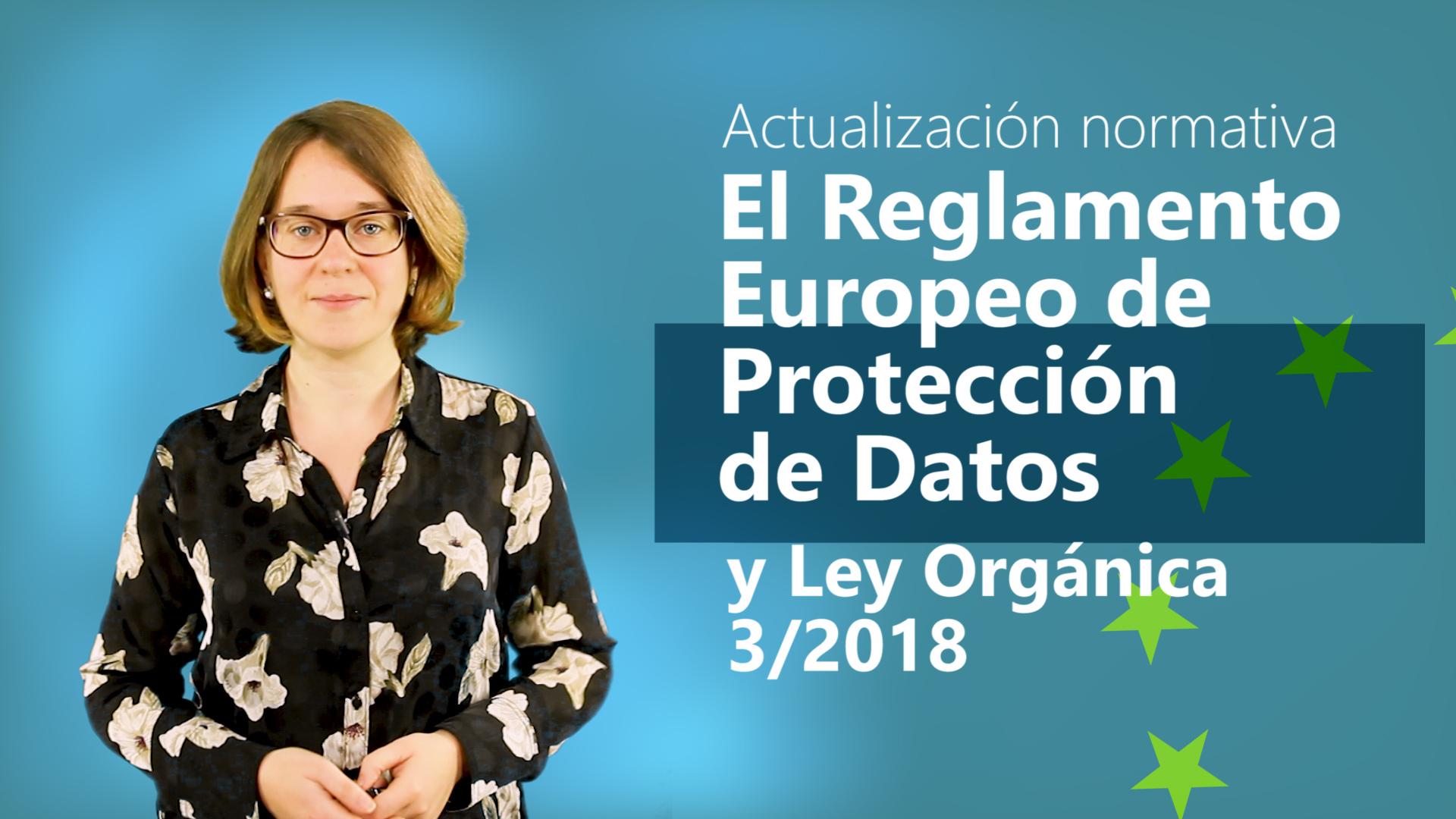 Curso de Actualización Normativa: Reglamento Europeo de Protección de Datos y Ley Orgánica 3/2018