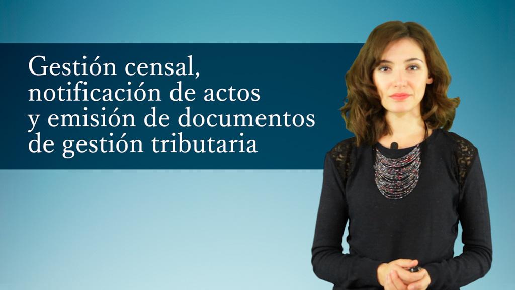 Curso de Gestión Censal, Notificación de Actos y Emisión de Documentos de Gestión Tributaria (MF1785_2)