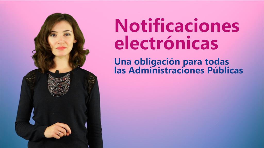 Curso de Las Notificaciones Electrónicas, una Obligación para todas las Administraciones Públicas