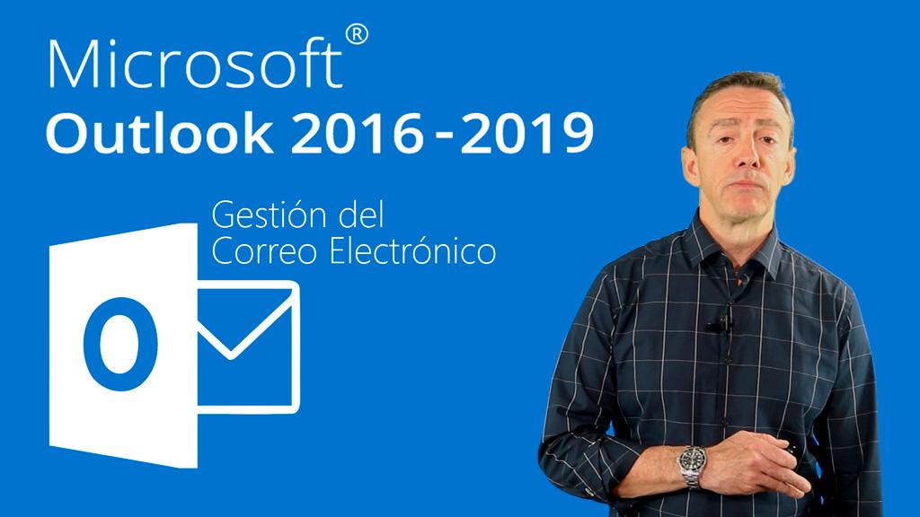 Curso de Gestión del Correo Electrónico con Outlook 2016/2019