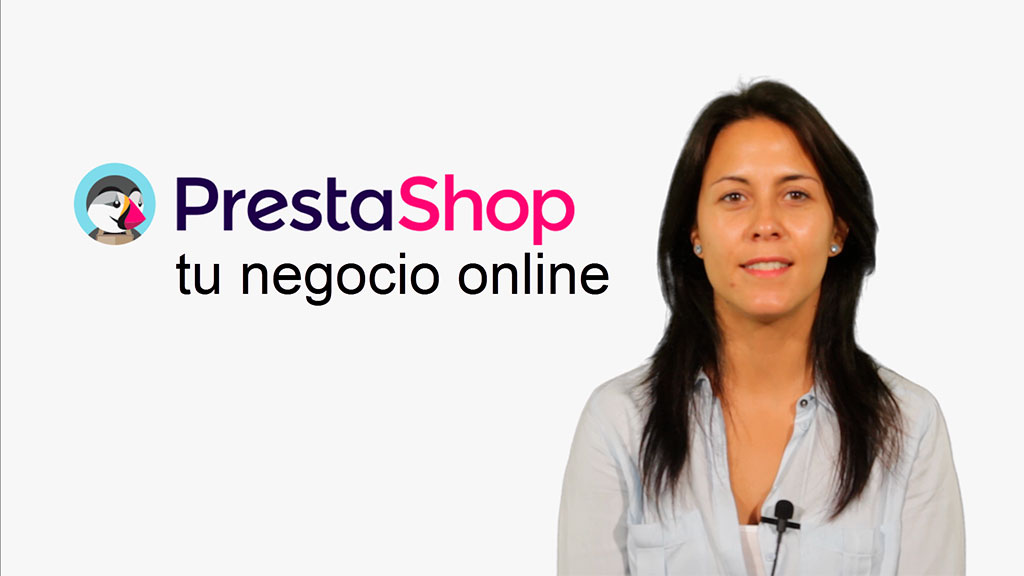 Curso de PrestaShop: Tu Negocio online