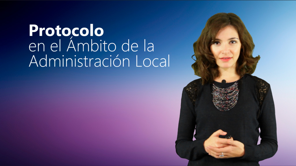 Curso de Protocolo en el Ámbito de la Administración Local