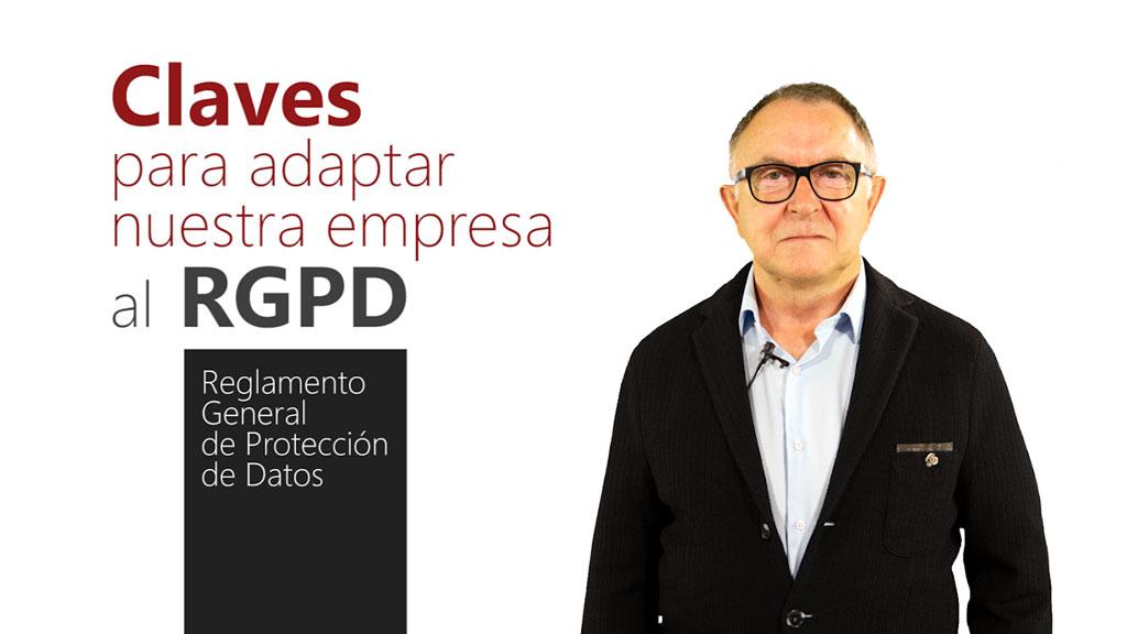 Curso de Claves para Adaptar Nuestra Organización al Reglamento General de Protección de Datos