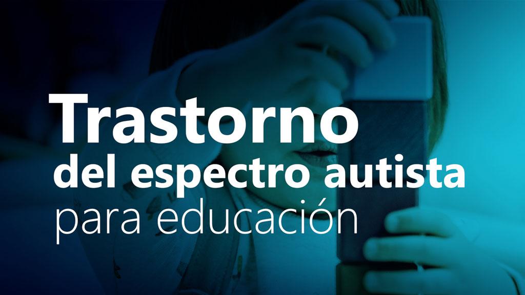 Curso de Trastorno del Espectro Autista para Educación