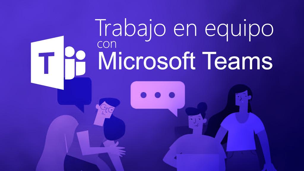 Curso de Trabajo en Equipo con Microsoft Teams