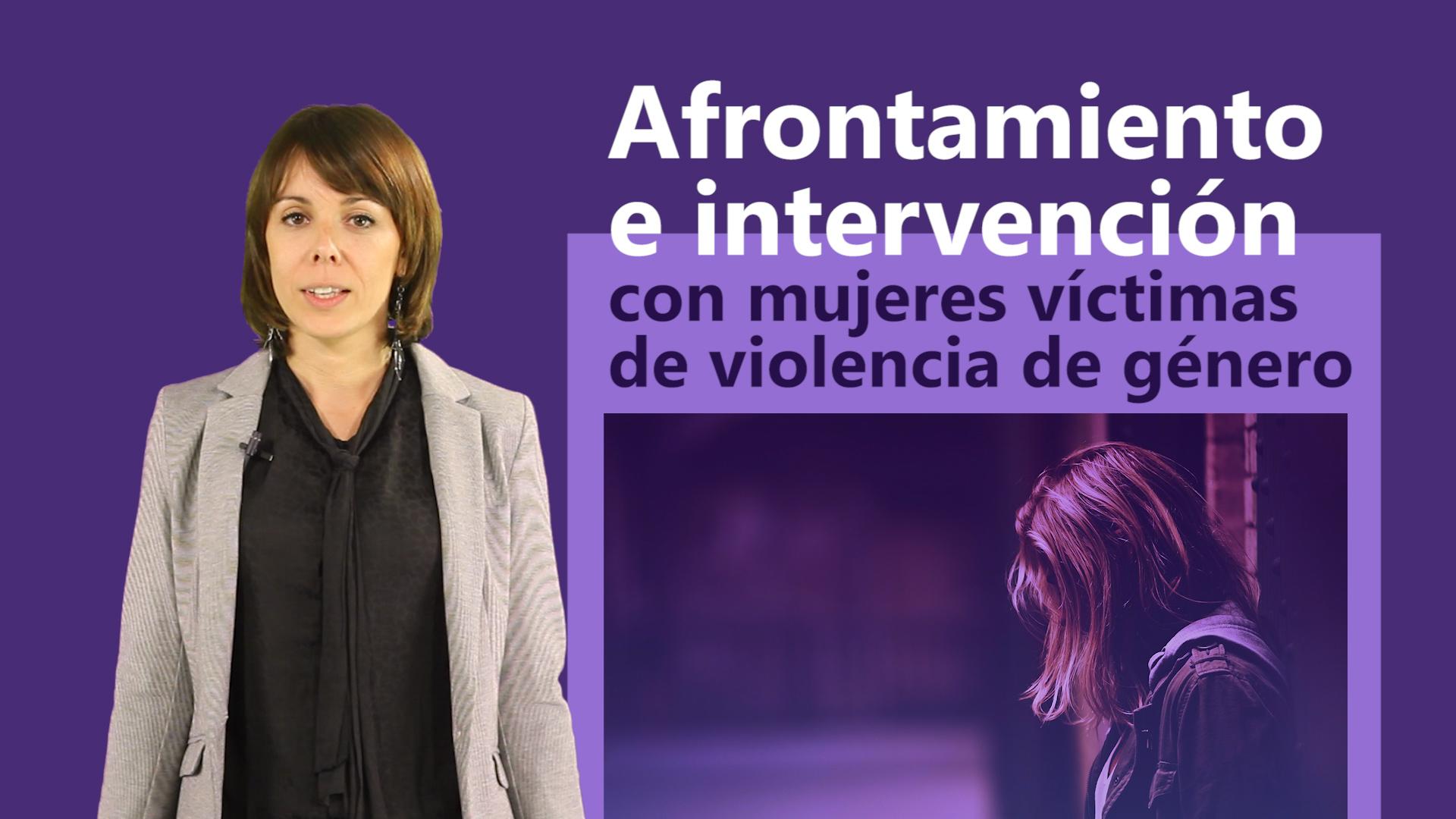 Curso de Afrontamiento e Intervención con Mujeres Víctimas de Violencia de Género